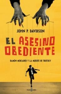 """El Asesino Obediente"", John P. Davidson."