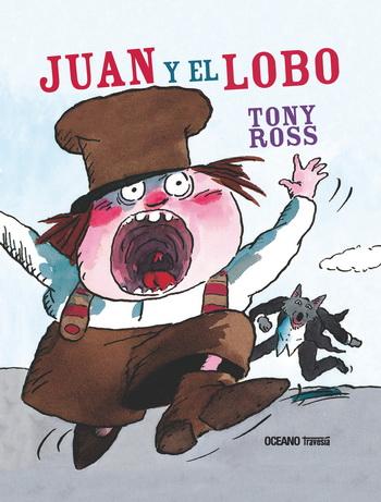 Juan y el lobo; Tony Ross;